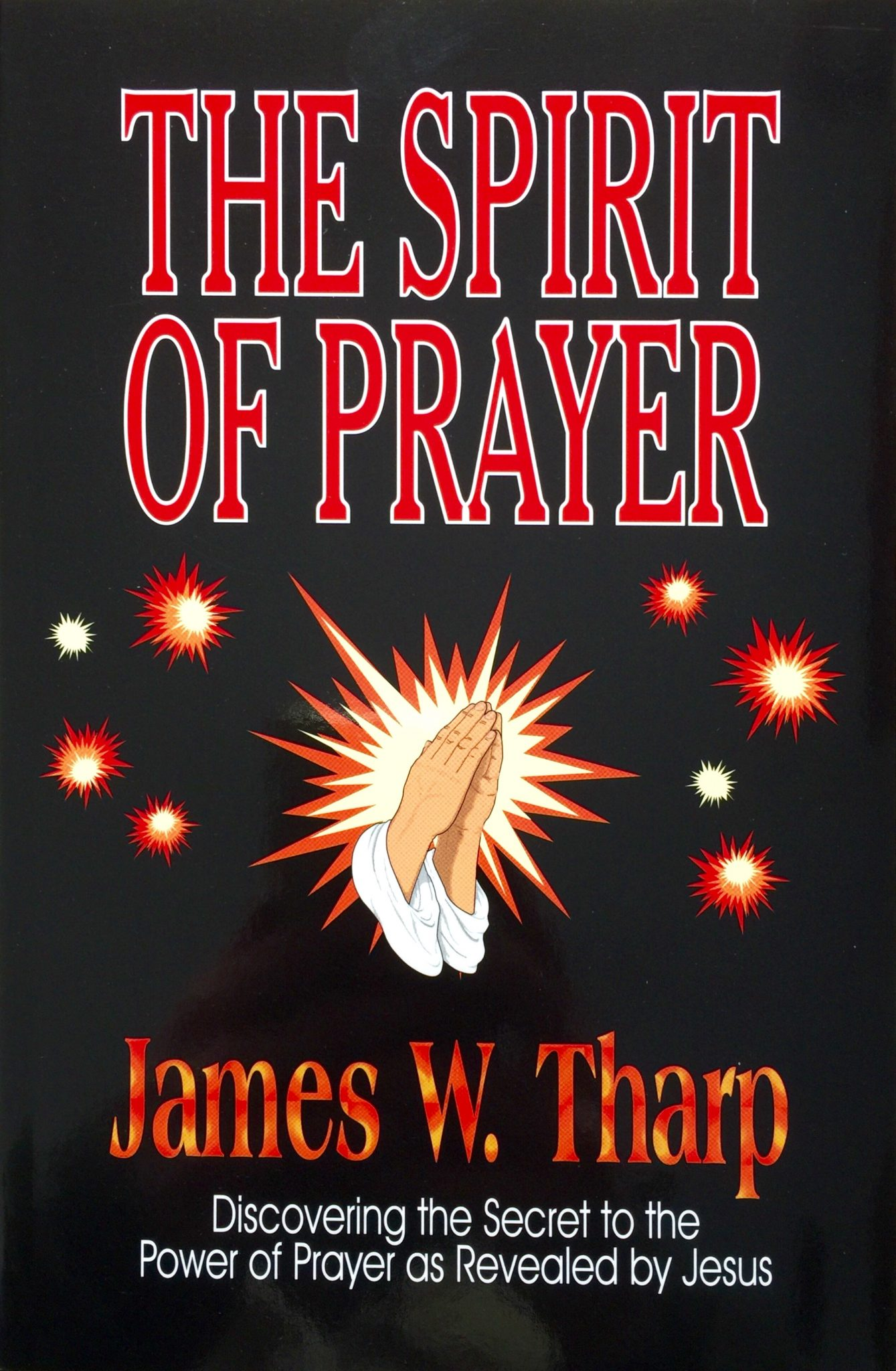 The Spirit of Power book by Rev. James W Tharp